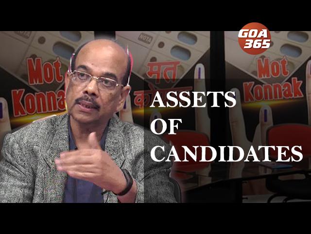 Goa 365: MOT KONNAK  : ASSETS OF CANDIDATES