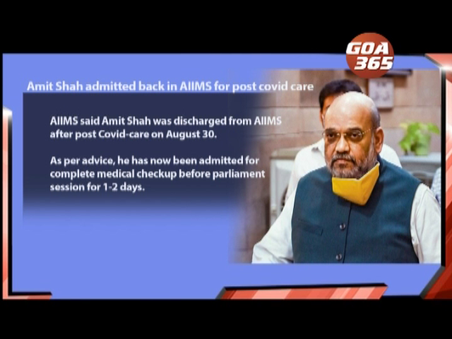 Amit Shah admitted back in AIIMS for post covid care; Shripad Bhau recovers from covid-19