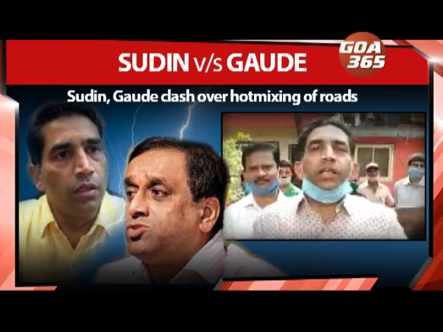 Sudin, Gaude clash over hotmixing of roads
