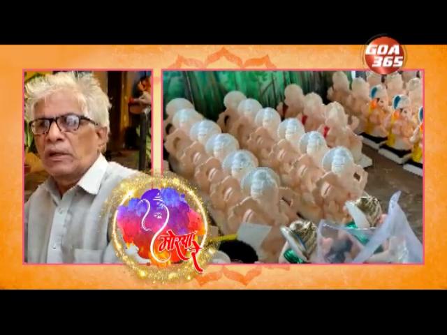 Goa 365 MORYA  RE- Spacial Prog on Ganesh Idol Maker