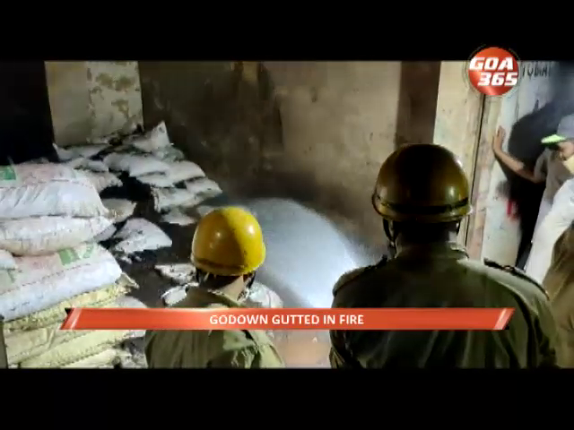Godown gutted in fire at Margao