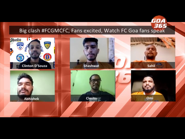 Big clash #FCGMCFC, Fans excited, Watch FC Goa fans speak