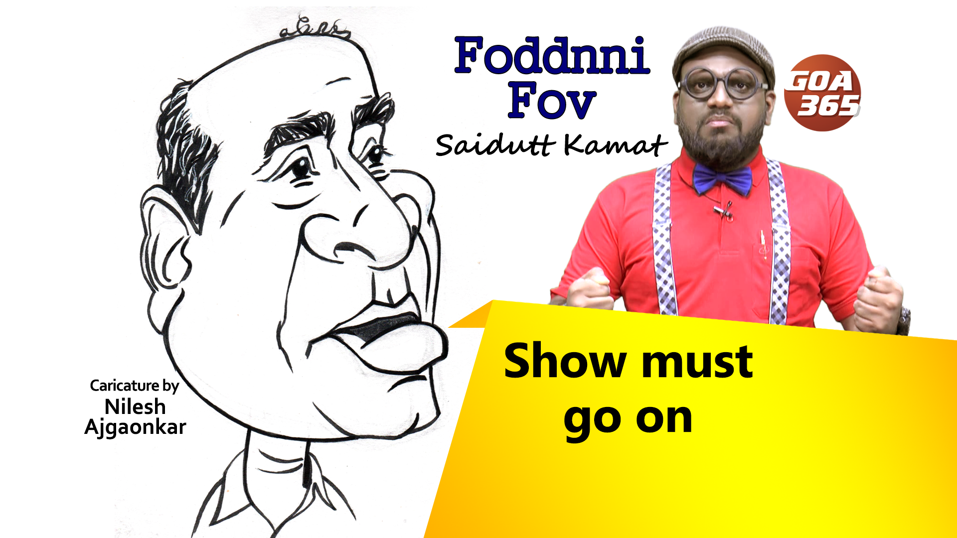 FODDNNI FOV : Show must go on
