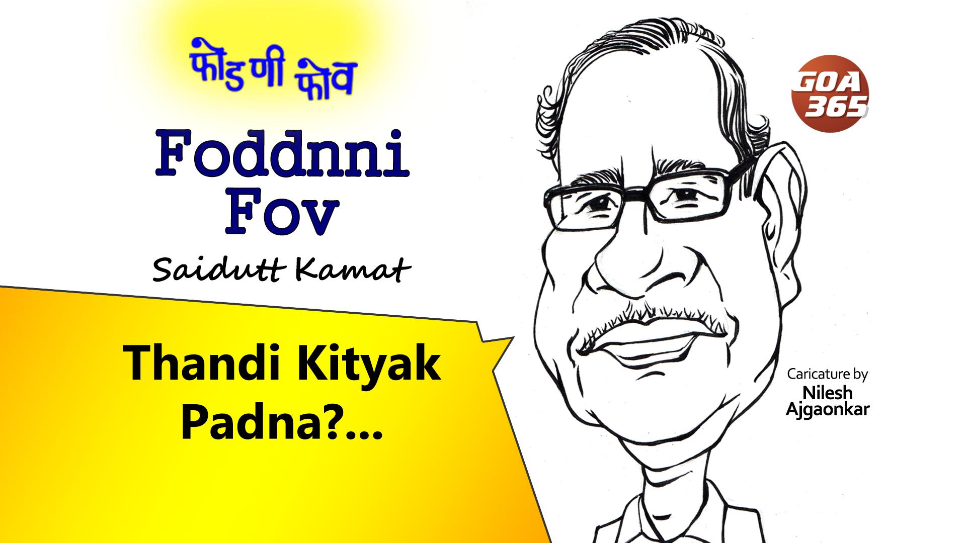 FODDNNI FOV : Thandi Kityak Padna ?
