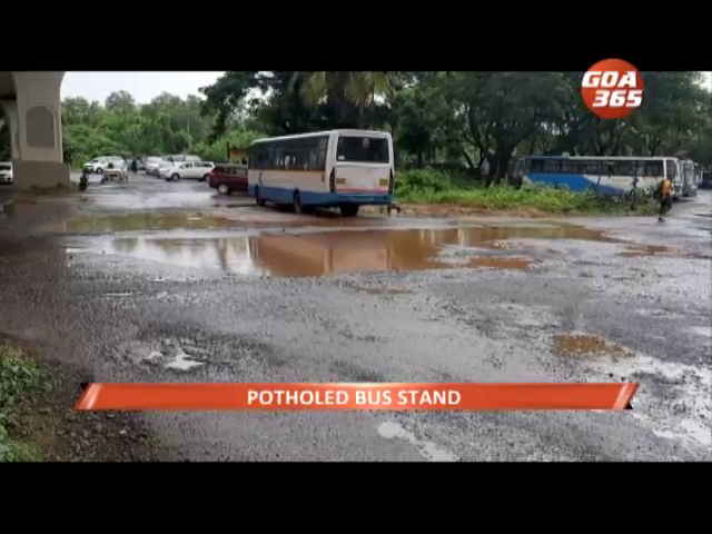 Welcome to Panjim's potholed bus stand