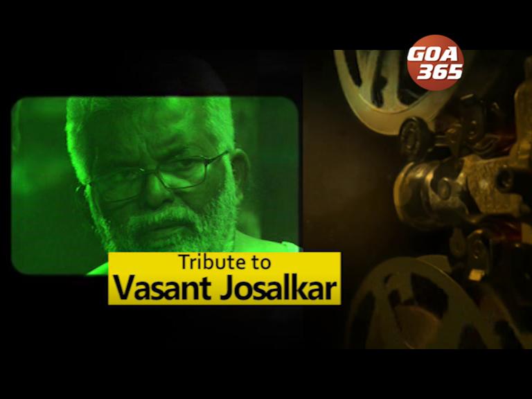 A Tribute to Vasant Josalkar