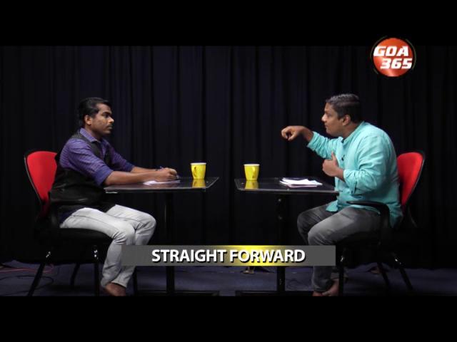 Goa 365's Straight Forward  : AAP BENAULIM ATTACK