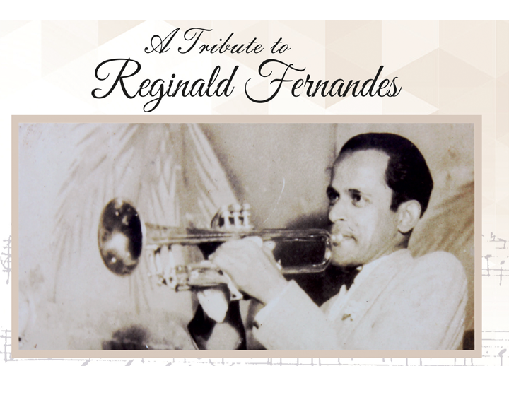 A Tribute to Reginald Fernandes