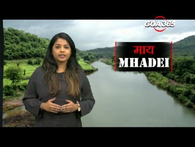 'Mai Mhadei' -  A special broadcast on Mhadei dispute and latest political developments in Goa & Karnataka
